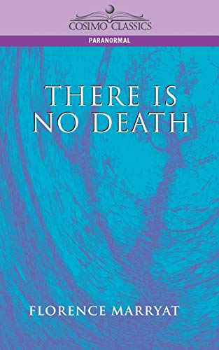 9781596050099: There Is No Death