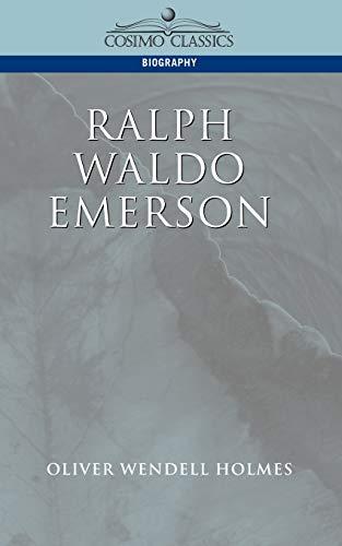 9781596050112: Ralph Waldo Emerson (Cosimo Classics Biography)