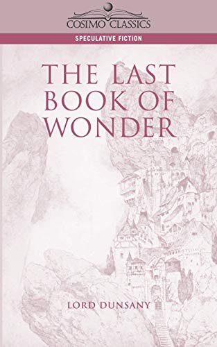 9781596050143: The Last Book of Wonder