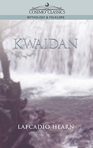 9781596050150: Kwaidan