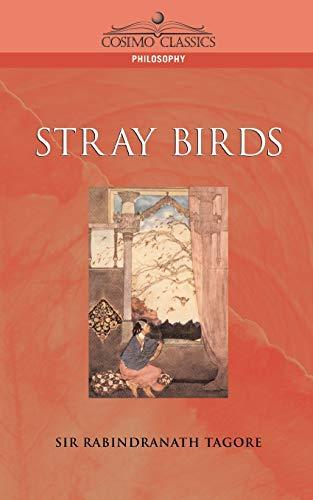 9781596050174: Stray Birds