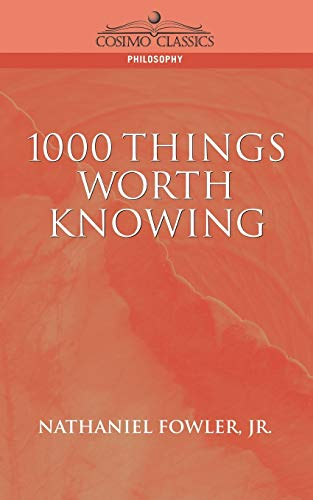 9781596050341: 1000 Things Worth Knowing