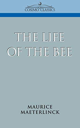 9781596050396: The Life of the Bee