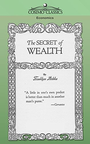 The Secret of Wealth: Franklyn Hobbs