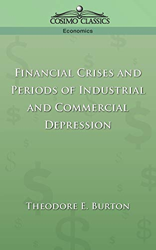 9781596050754: Financial Crises and Periods of Industrial and Commercial Depression
