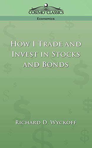 9781596050778: How I Trade and Invest in Stocks and Bonds