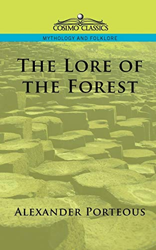 9781596051058: The Lore of the Forest (Cosimo Classics Mythology and Folklore)