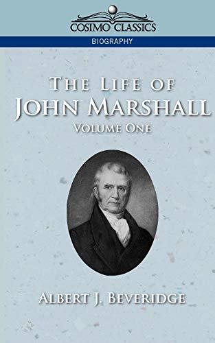 9781596051096: The Life of John Marshall, Volume 1