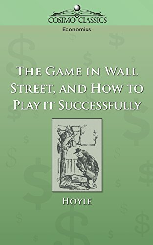 9781596051256: The Game In Wall Street and How To Play It Successfully