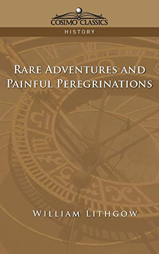 9781596051546: Rare Adventures & Painful Peregrinations