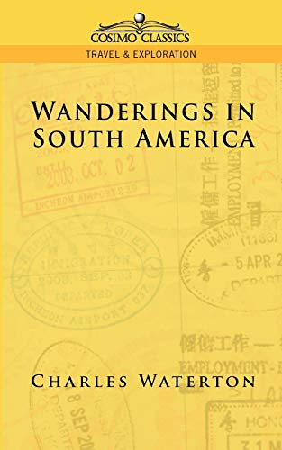 9781596051584: Wanderings in South America