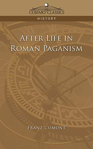 9781596051720: After Life in Roman Paganism