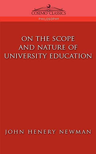 9781596052109: On the Scope of University Education