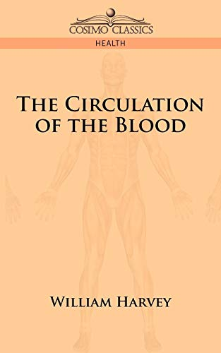 9781596052291: The Circulation of the Blood