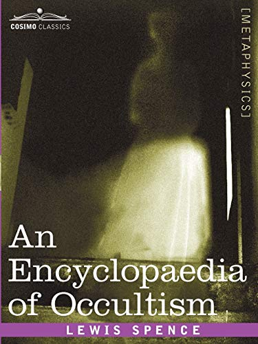 9781596052376: An Encyclopaedia of Occultism