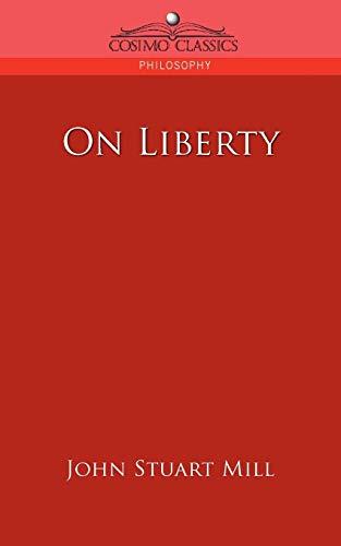 9781596052413: On Liberty (Cosimo Classics Philosophy)