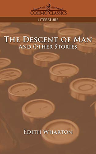 9781596052499: The Descent of Man and Other Stories