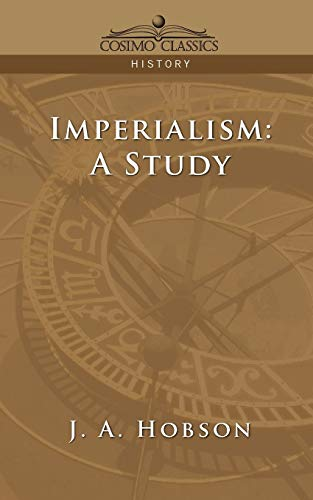 9781596052505: Imperialism: A Study (Cosimo Classics History)