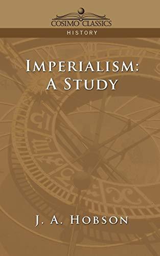 9781596052505: Imperialism: A Study (Cosimo Classics History)
