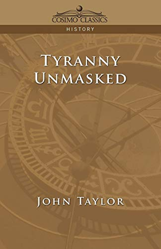 9781596052512: Tyranny Unmasked
