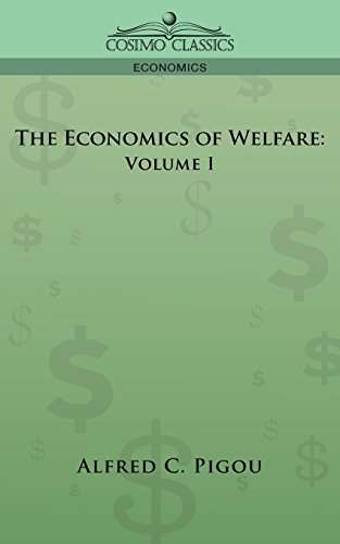 9781596052550: The Economics of Welfare: Volume I