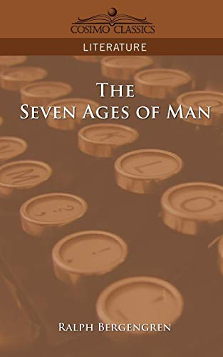 9781596052772: The Seven Ages of Man