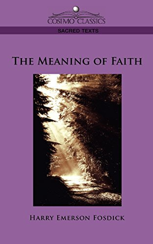 9781596052963: The Meaning of Faith