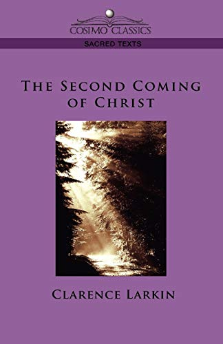 9781596052994: The Second Coming of Christ (Cosimo Classics Sacred Texts)