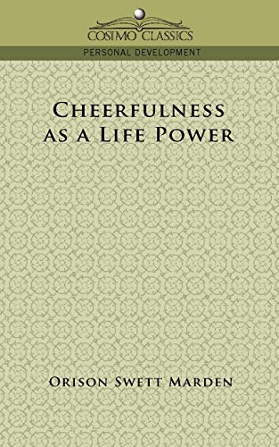 9781596053038: Cheerfulness as a Life Power