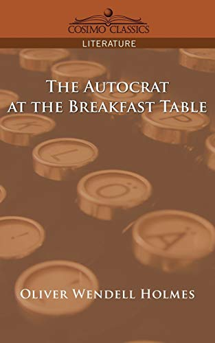 9781596053076: The Autocrat at the Breakfast Table