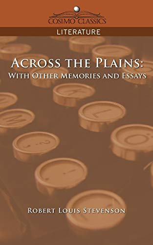 9781596053120: Across the Plains: With Other Memories and Essays