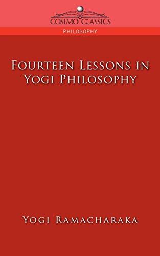 9781596053229: Fourteen Lessons in Yogi Philosophy