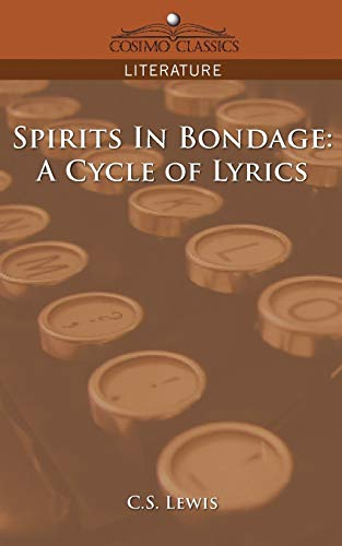 9781596053724: Spirits in Bondage: A Cycle of Lyrics (Cosimo Classics Literature)