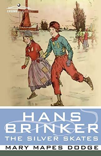 9781596054158: Hans Brinker, or the Silver Skates (Cosimo Classics Literature)
