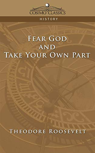 9781596054196: Fear God and Take Your Own Part (Cosimo Classics History)