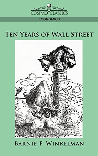 Ten Years of Wall Street: Winkelman, Barnie F.