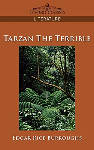 9781596054837: Tarzan the Terrible