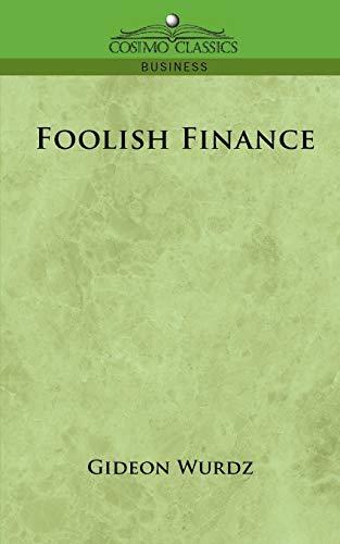 9781596054899: Foolish Finance