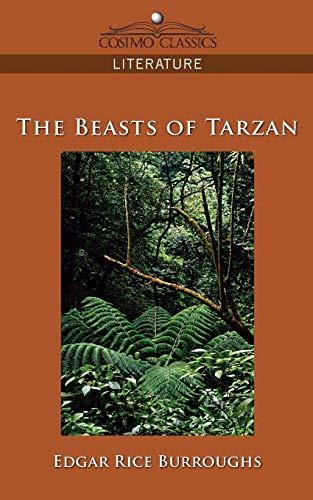 9781596055124: The Beasts of Tarzan (Cosimo Classics Literature)