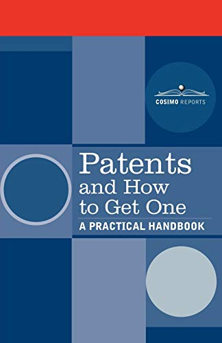 9781596055353: Patents and How to Get One: A Practical Handbook