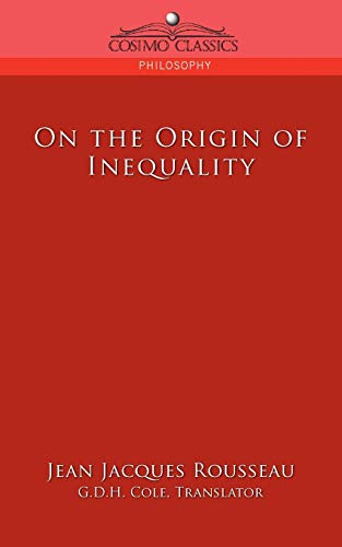 On the Origin of Inequality: Jean-Jacques Rousseau