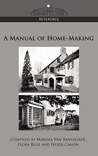 9781596055797: A Manual of Home-Making