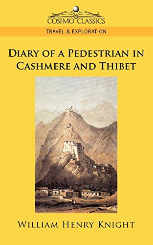9781596055940: Diary of a Pedestrian in Cashmere and Thibet