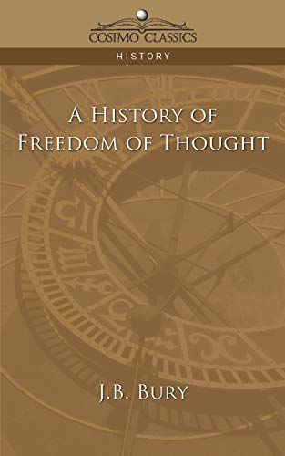9781596055971: A History of Freedom of Thought