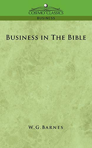 Business in The Bible: W. G. Barnes