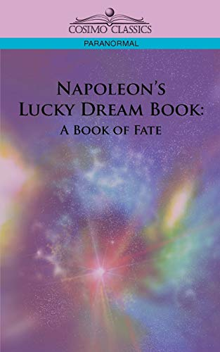9781596056305: Napoleon's Lucky Dream Book: A Book of Fate