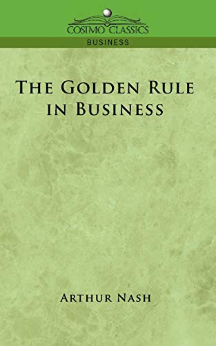 9781596056343: The Golden Rule in Business