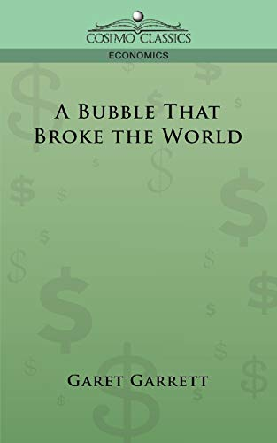 9781596056480: A Bubble that Broke the World
