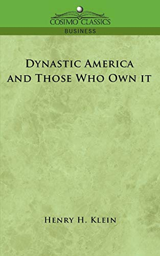 9781596056718: Dynastic America and Those Who Own It
