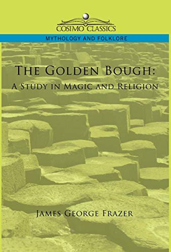 9781596056855: The Golden Bough: A Study in Magic and Religion